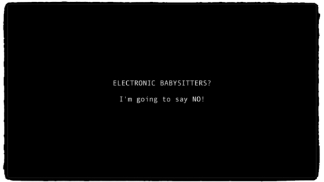 Electronic Babysitters