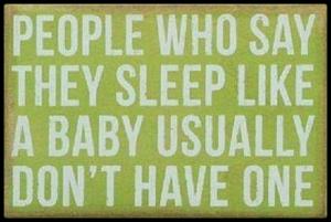 Baby Never Sleeps